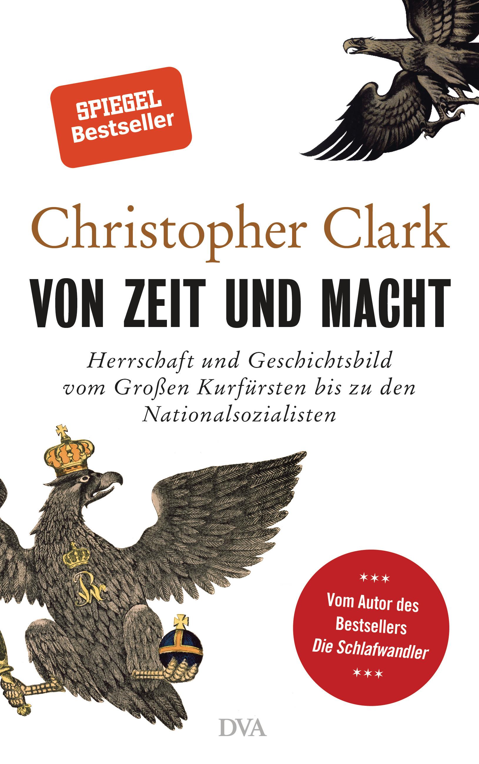 Von Zeit und Macht von Christopher Clark (c) randomhouse